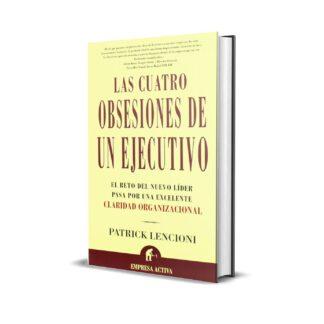 as cuatro obsesiones de un ejecutivo
