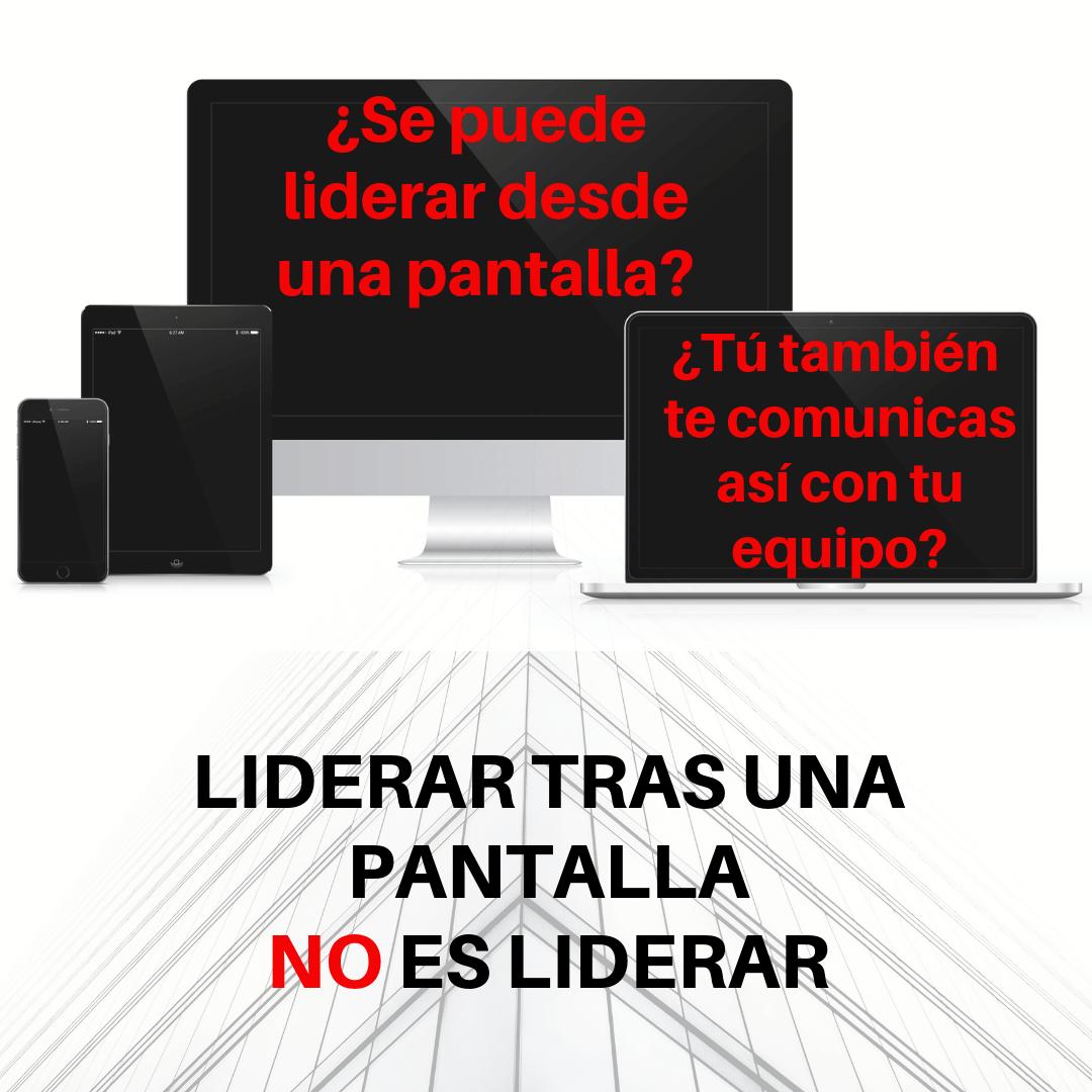 LIDERAR DESDE UNA PANTALLA