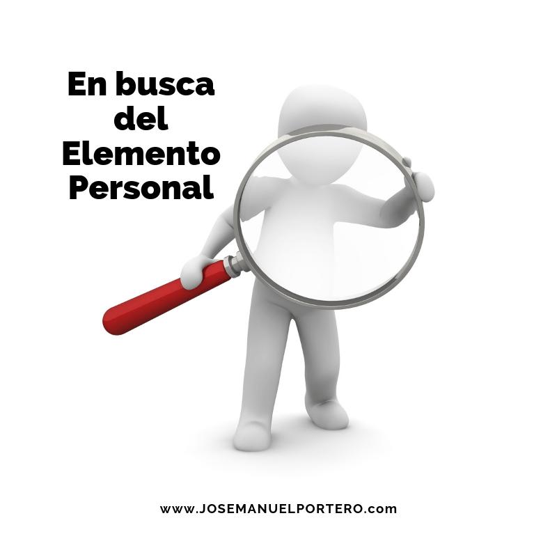 En busca del Elemento Personal