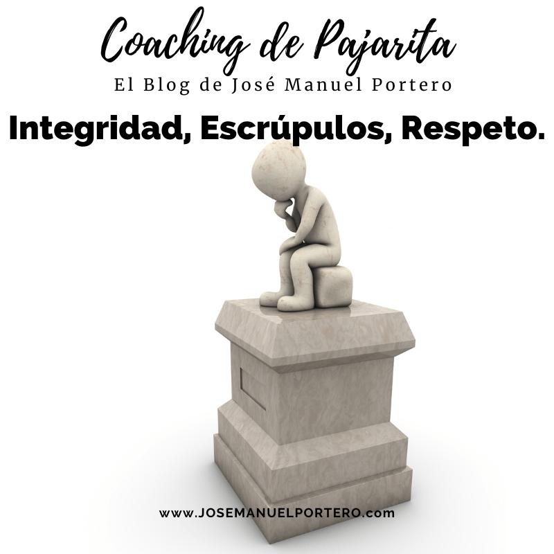 Integridad, Escrúpulos, Respeto