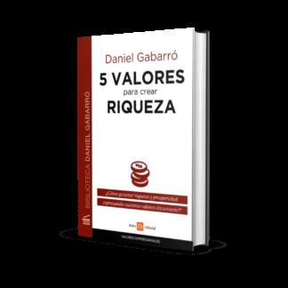 5 valores para crear riqueza