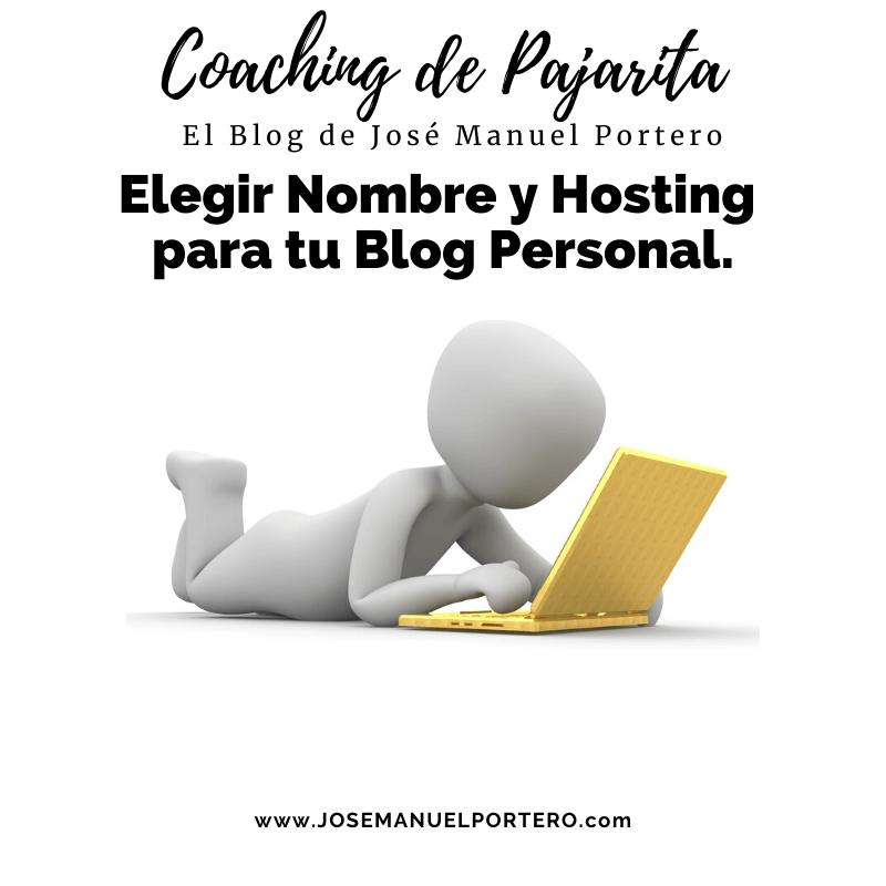 Elegir Nombre y Hosting para tu Blog Personal