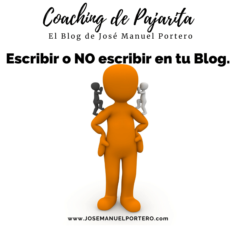 Escribir o NO escribir en tu blog.