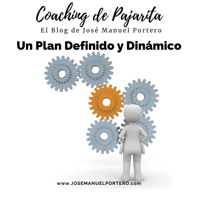 Un plan definido y dinámico