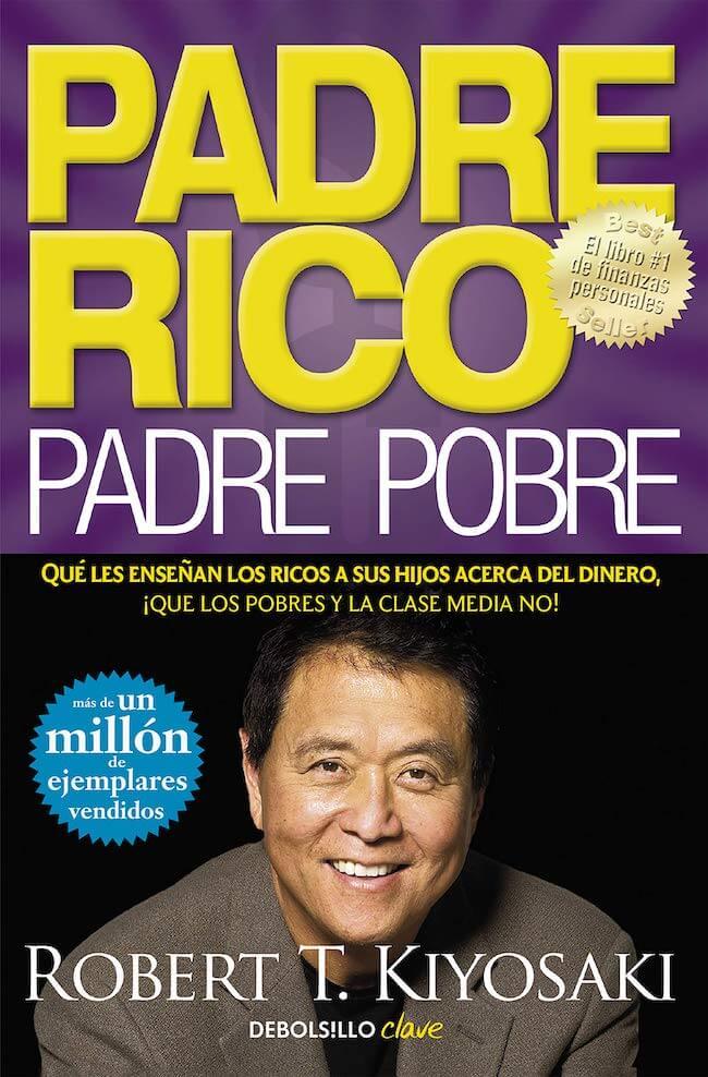 Padre Rico Padre Pobre -Robert T. Kiyosaki