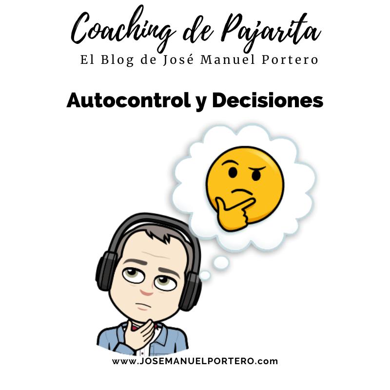 Autocontrol y Decisiones